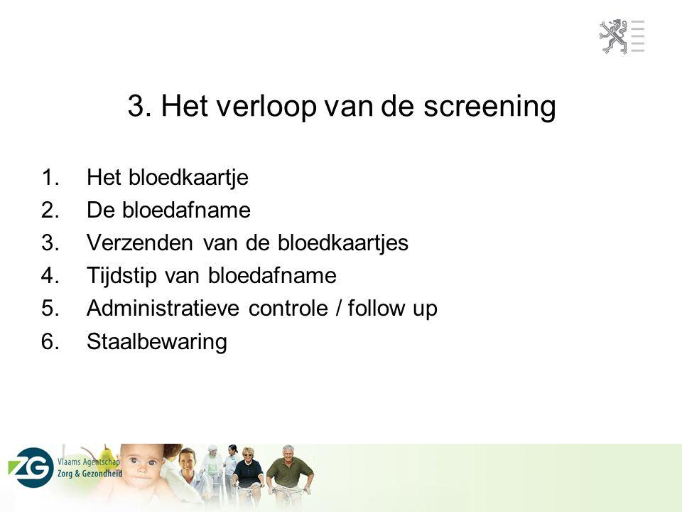 3. Het verloop van de screening