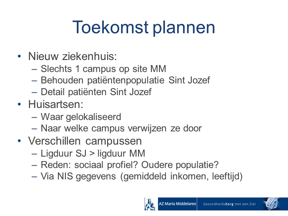 Toekomst plannen Nieuw ziekenhuis: Huisartsen: Verschillen campussen