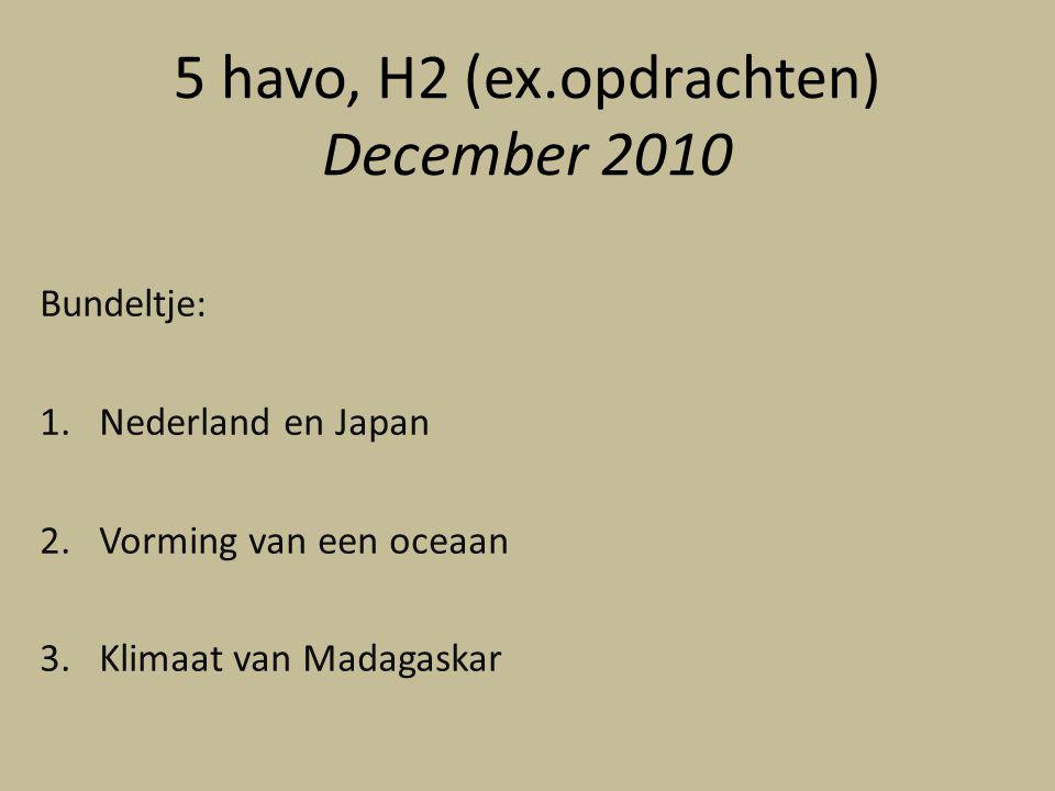 5 havo, H2 (ex.opdrachten) December 2010
