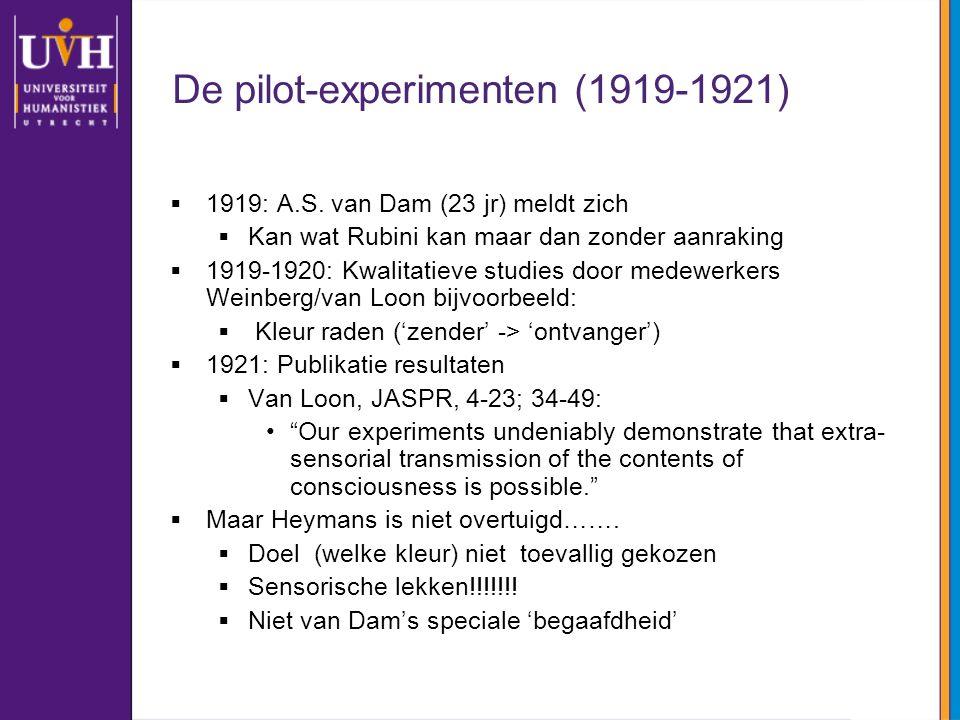 De pilot-experimenten (1919-1921)