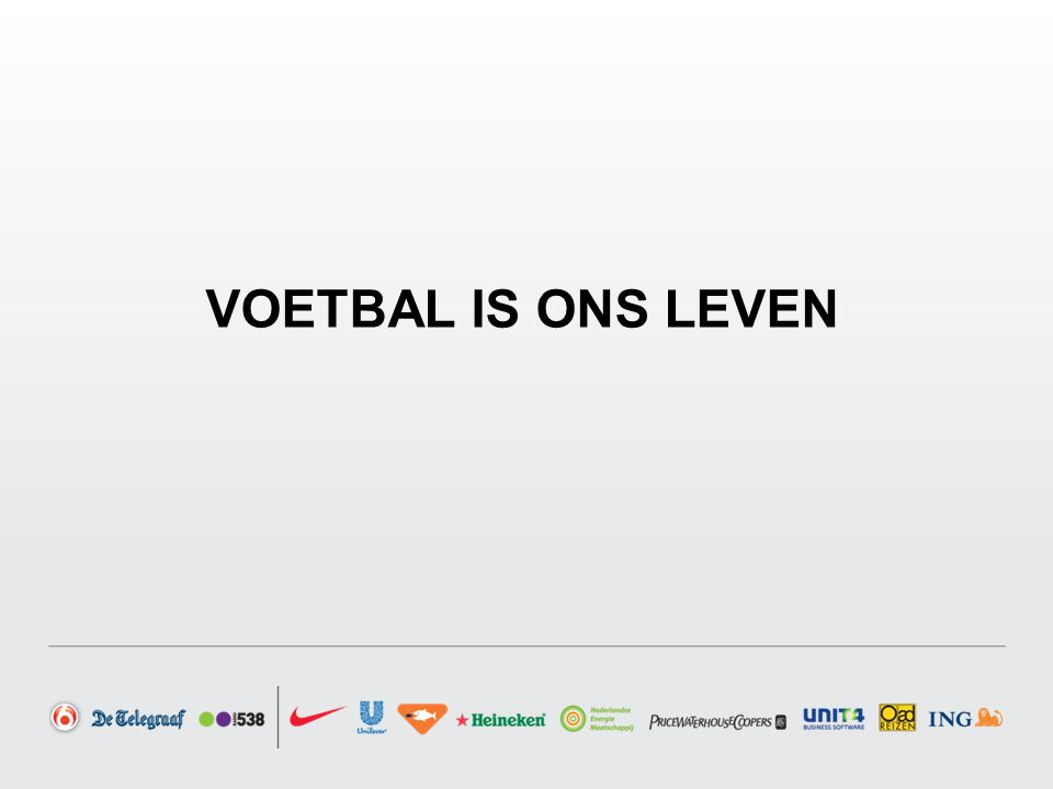 VOETBAL IS ONS LEVEN