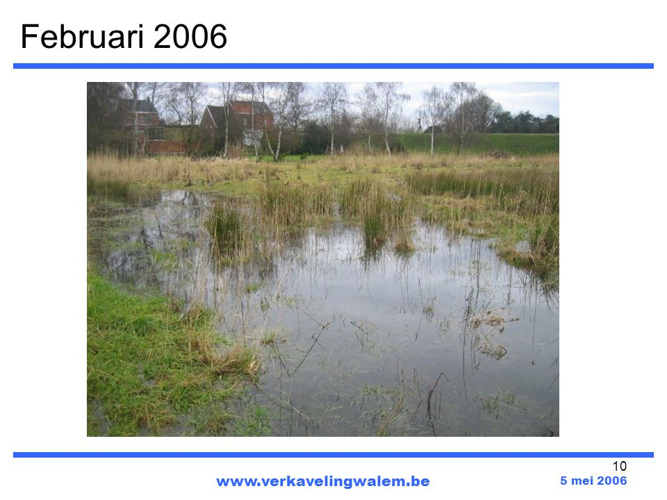 Februari 2006 www.verkavelingwalem.be 5 mei 2006