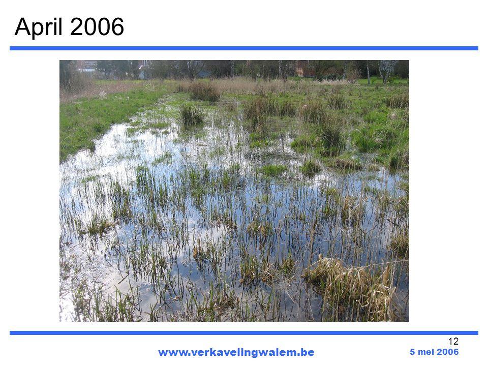 April 2006 www.verkavelingwalem.be 5 mei 2006