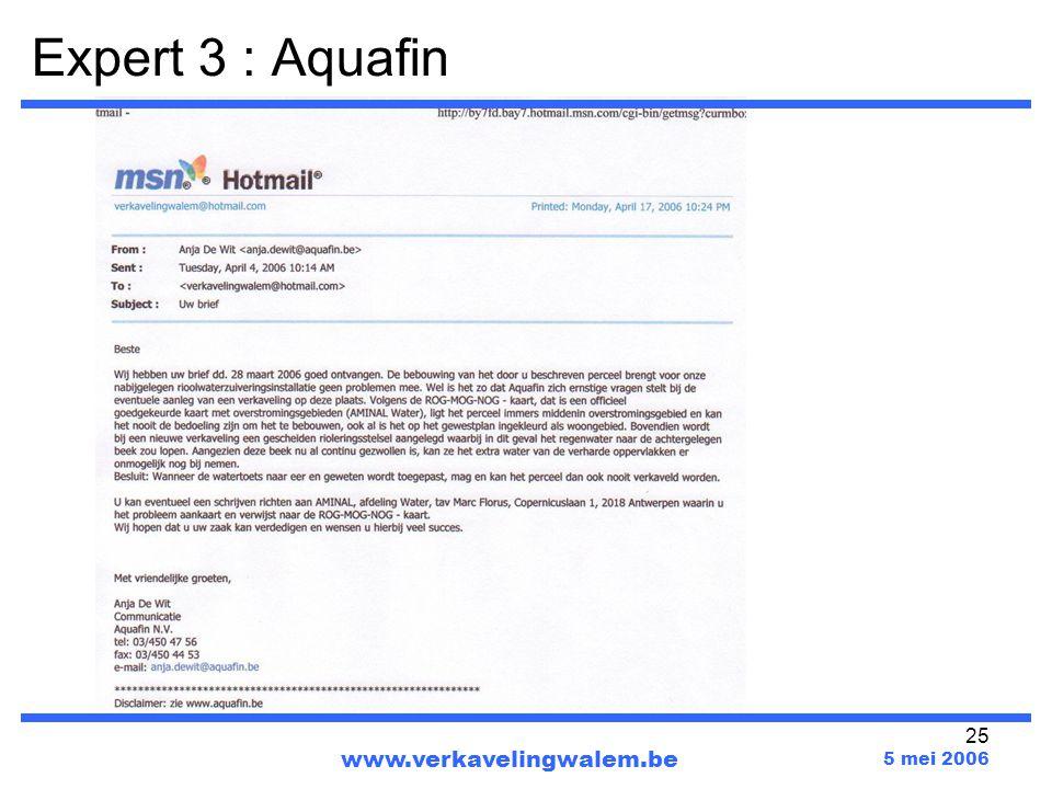 Expert 3 : Aquafin www.verkavelingwalem.be 5 mei 2006