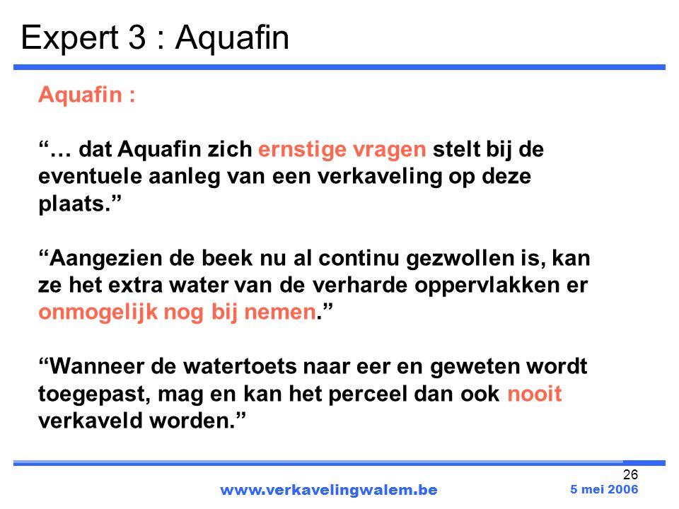 Expert 3 : Aquafin Aquafin :