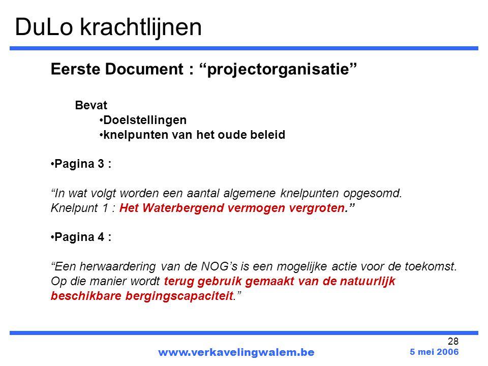 DuLo krachtlijnen Eerste Document : projectorganisatie Bevat