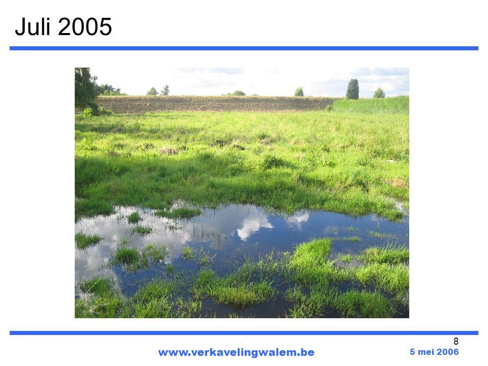 Juli 2005 www.verkavelingwalem.be 5 mei 2006