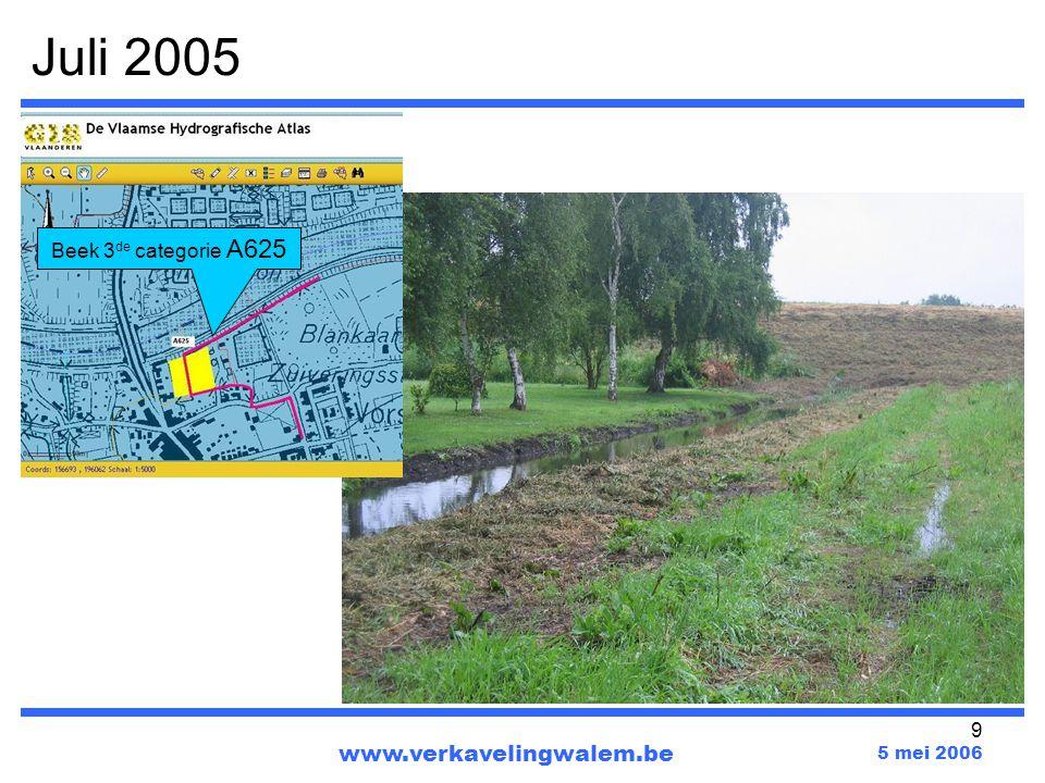 Juli 2005 Beek 3de categorie A625 www.verkavelingwalem.be 5 mei 2006