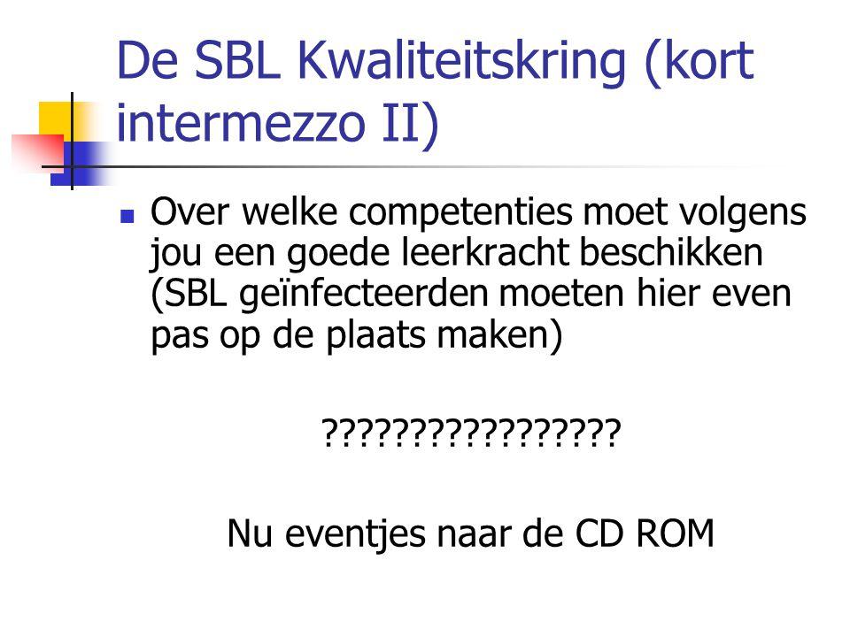 De SBL Kwaliteitskring (kort intermezzo II)