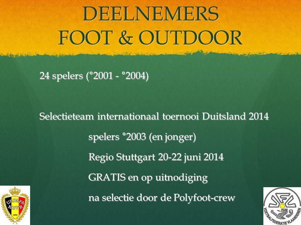 DEELNEMERS FOOT & OUTDOOR