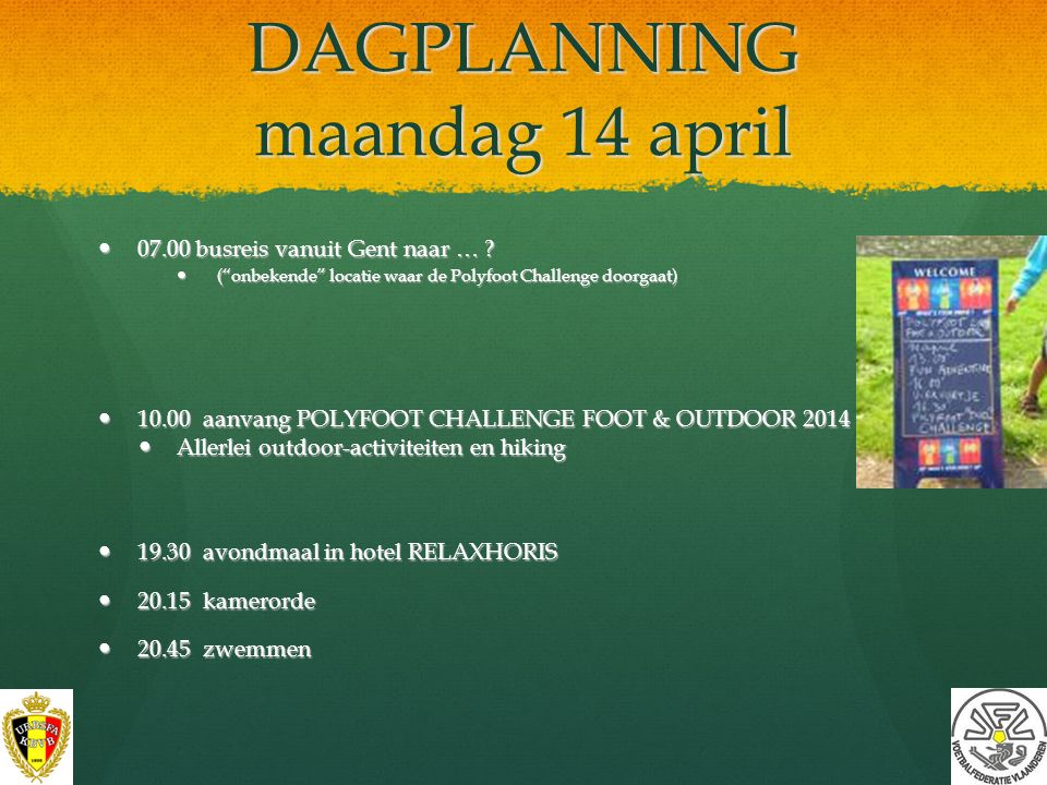 DAGPLANNING maandag 14 april