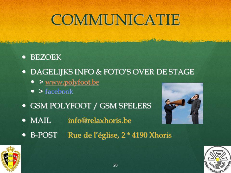 COMMUNICATIE BEZOEK DAGELIJKS INFO & FOTO'S OVER DE STAGE