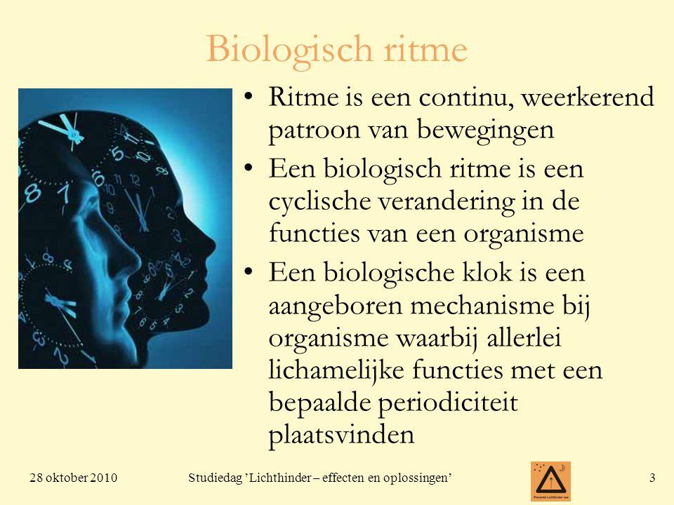 Biologisch ritme Ritme is een continu, weerkerend patroon van bewegingen.