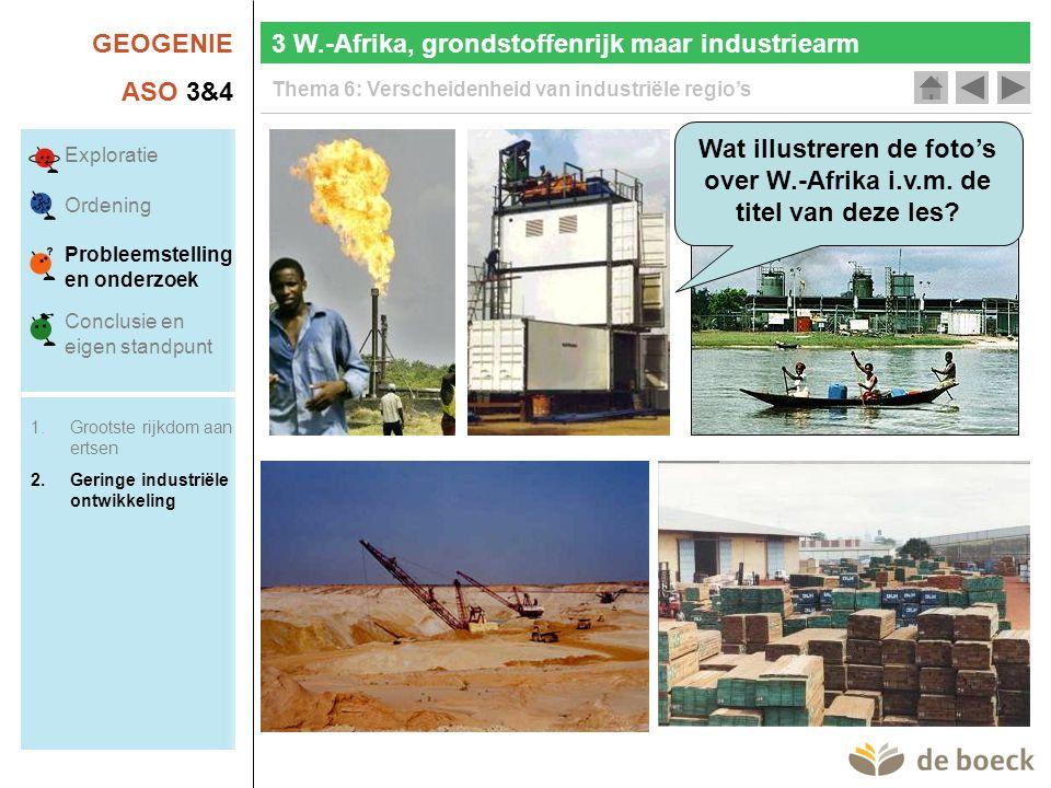 Wat illustreren de foto's over W.-Afrika i.v.m. de titel van deze les