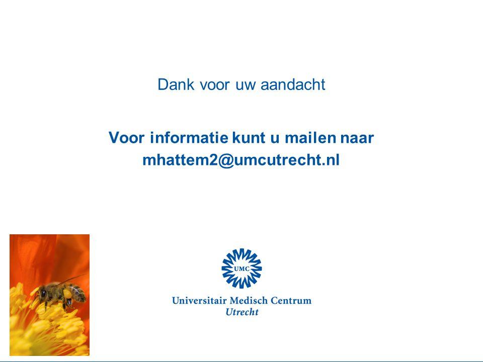 Voor informatie kunt u mailen naar mhattem2@umcutrecht.nl