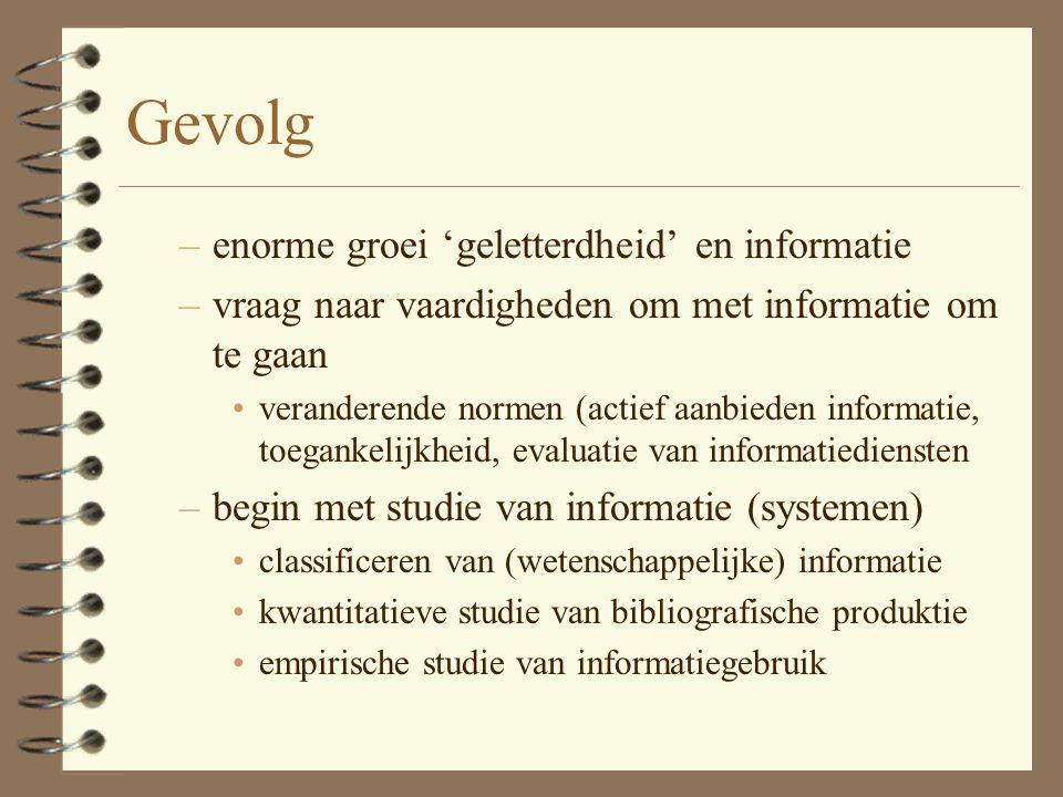Gevolg enorme groei 'geletterdheid' en informatie