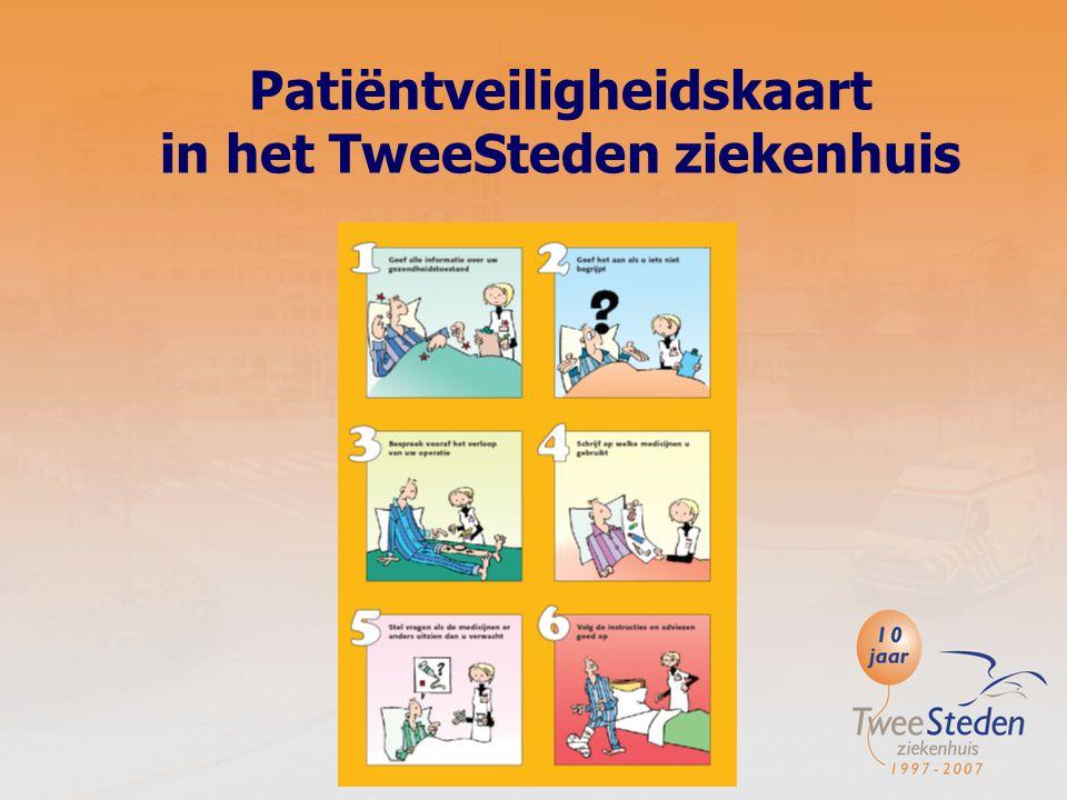 Patiëntveiligheidskaart in het TweeSteden ziekenhuis