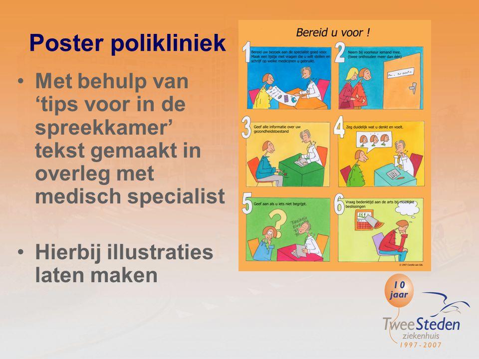 Poster polikliniek Met behulp van 'tips voor in de spreekkamer' tekst gemaakt in overleg met medisch specialist.