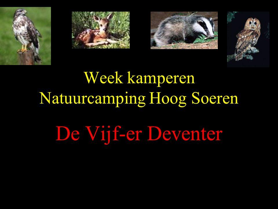 Week kamperen Natuurcamping Hoog Soeren