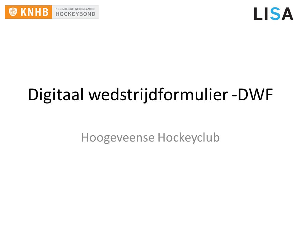 Digitaal wedstrijdformulier -DWF