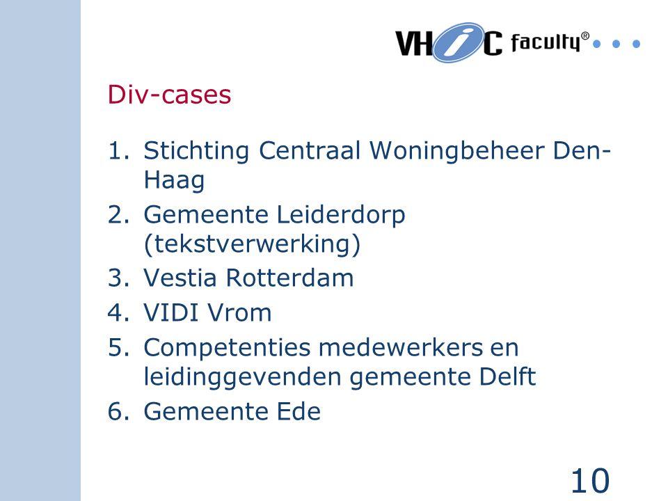 Div-cases Stichting Centraal Woningbeheer Den-Haag
