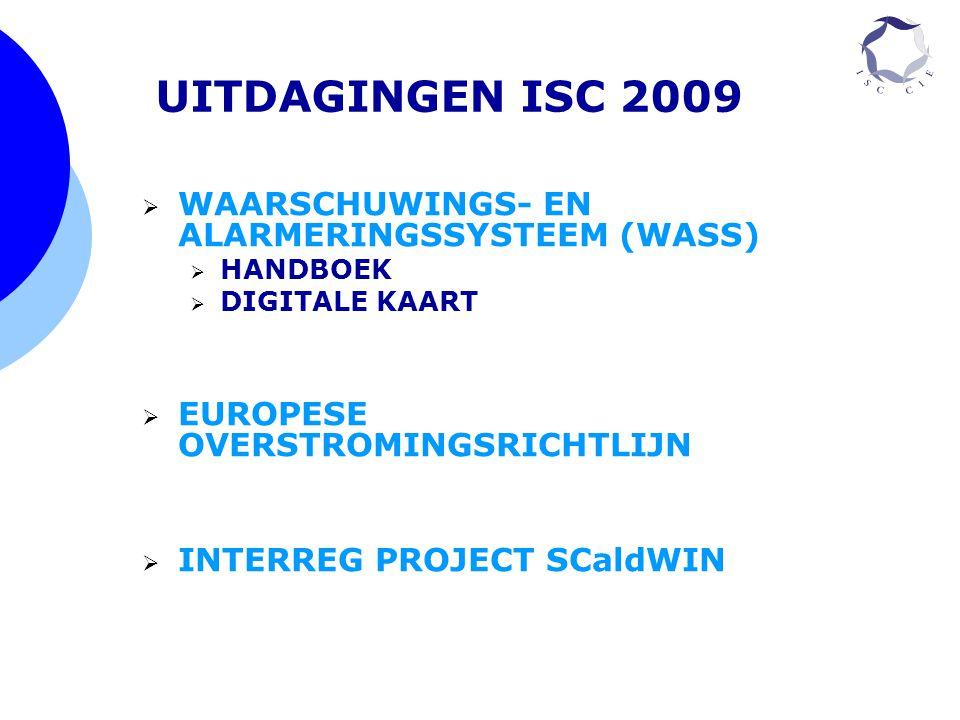 UITDAGINGEN ISC 2009 WAARSCHUWINGS- EN ALARMERINGSSYSTEEM (WASS)