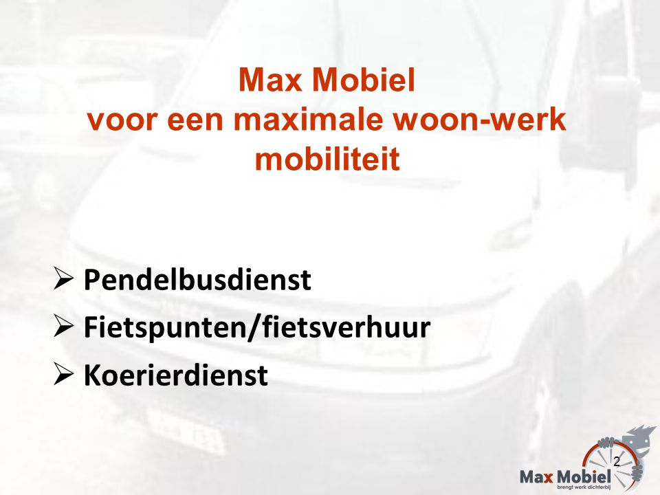 Max Mobiel voor een maximale woon-werk mobiliteit