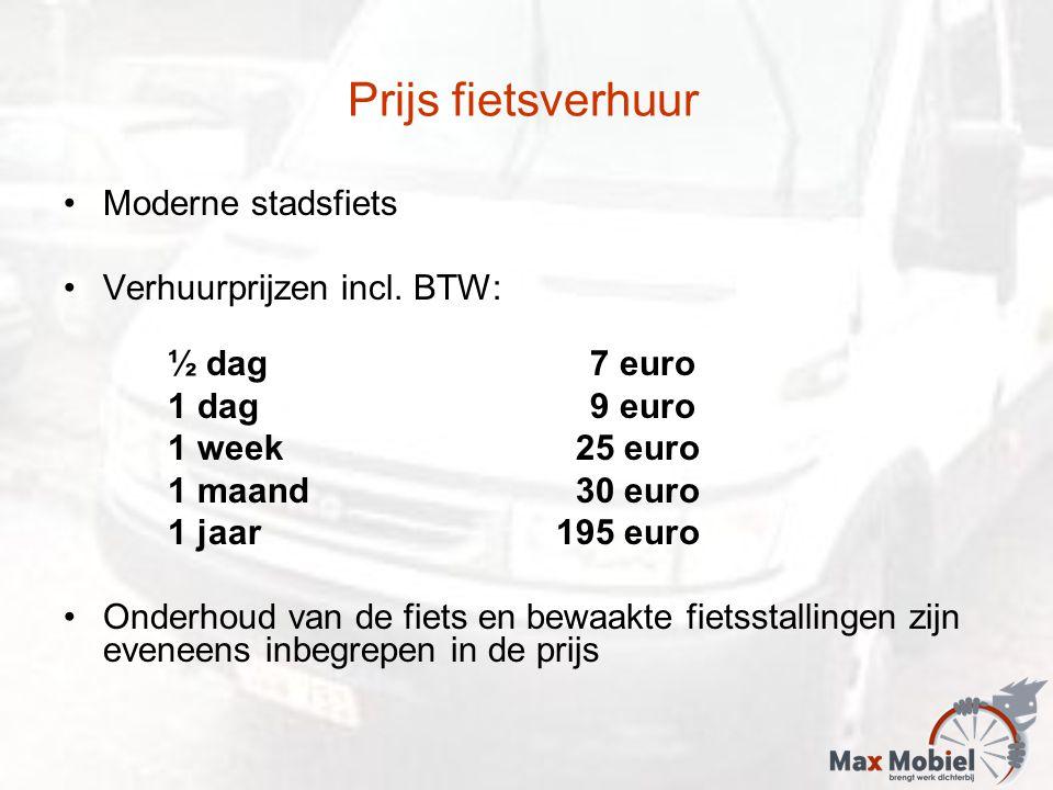 Prijs fietsverhuur Moderne stadsfiets Verhuurprijzen incl. BTW: