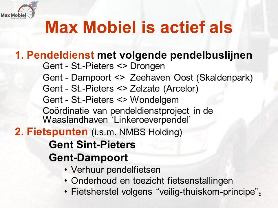 Max Mobiel is actief als