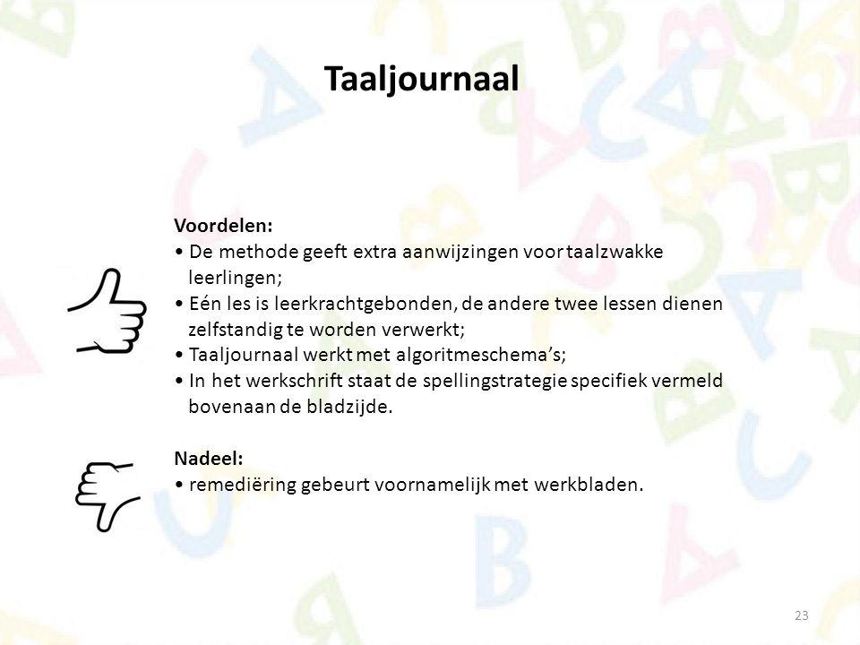 Taaljournaal Voordelen: