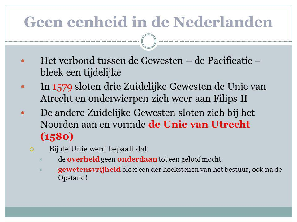 Geen eenheid in de Nederlanden