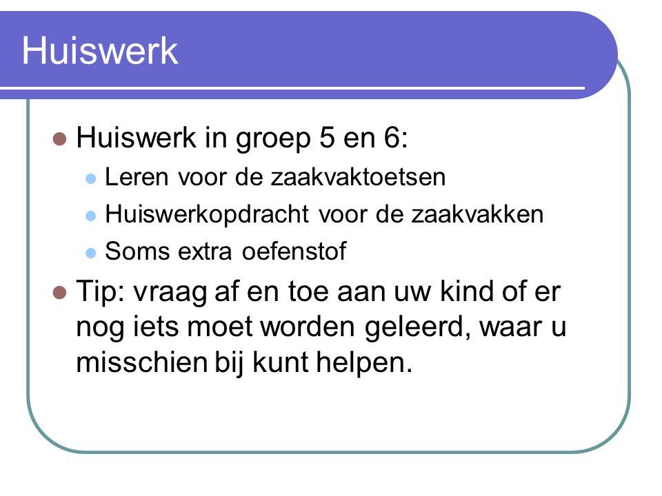 Huiswerk Huiswerk in groep 5 en 6:
