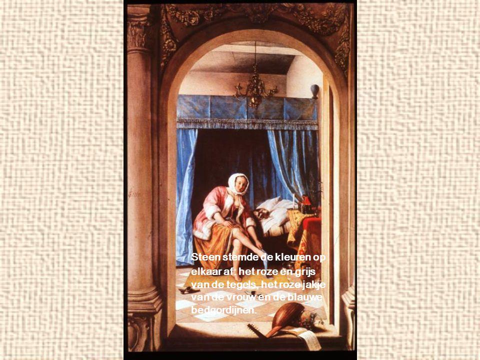 Steen stemde de kleuren op elkaar af: het roze en grijs van de tegels, het roze jakje van de vrouw en de blauwe bedgordijnen.