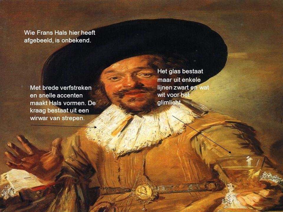 Wie Frans Hals hier heeft afgebeeld, is onbekend.