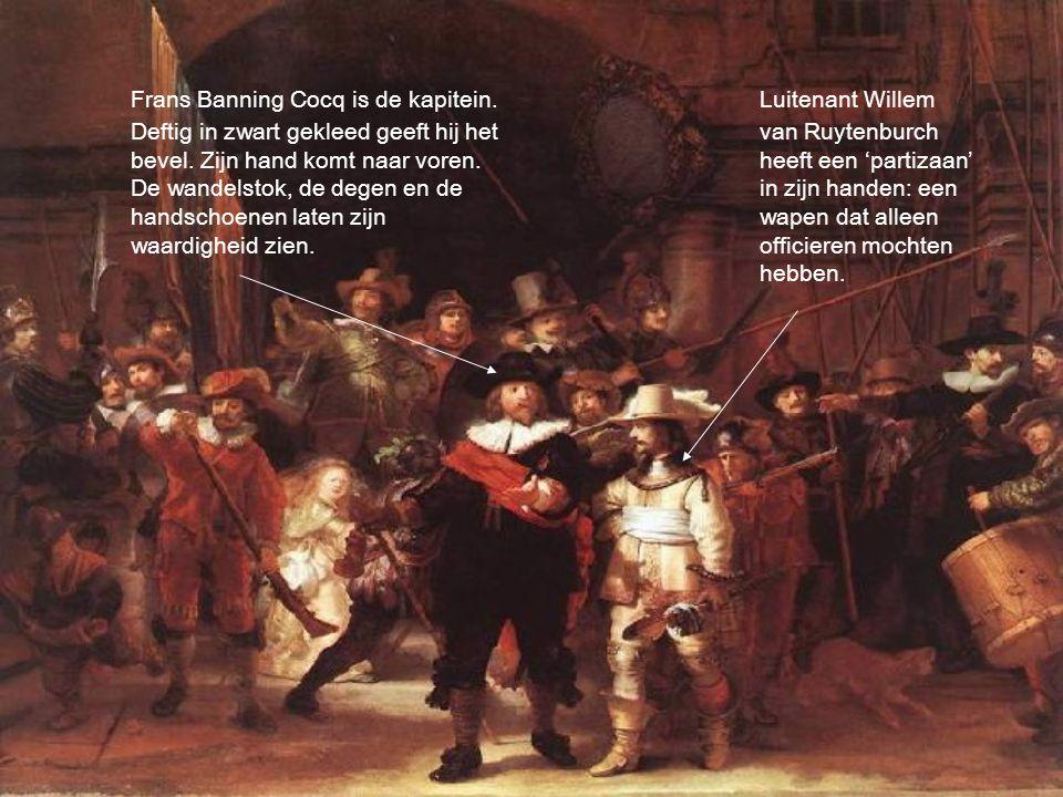Frans Banning Cocq is de kapitein