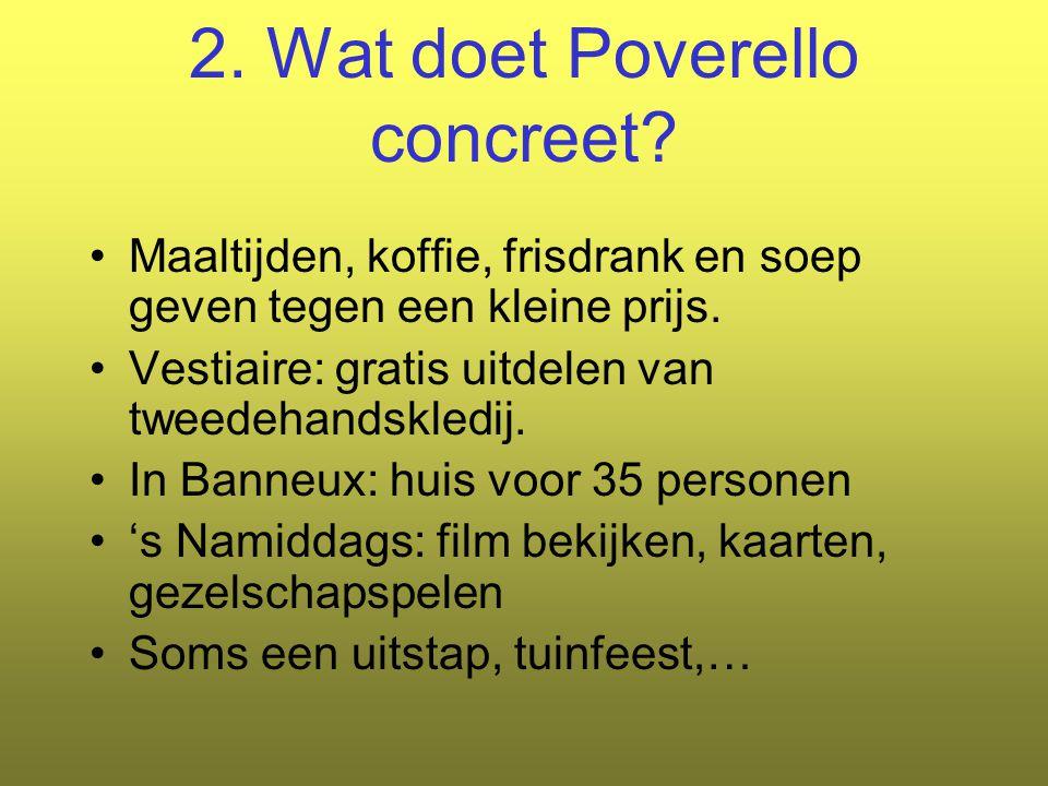 2. Wat doet Poverello concreet