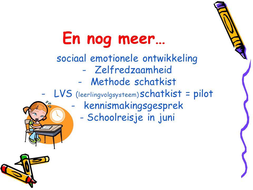 En nog meer… sociaal emotionele ontwikkeling Zelfredzaamheid