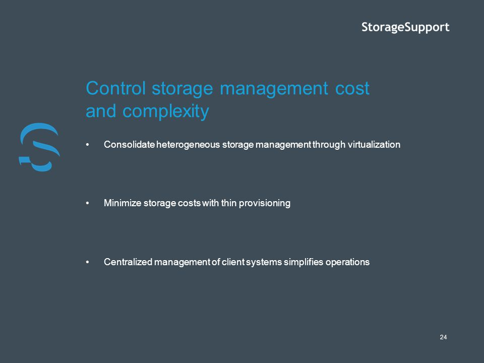 Control storage management cost and complexity