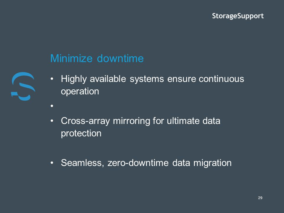 Minimize downtime Highly available systems ensure continuous operation