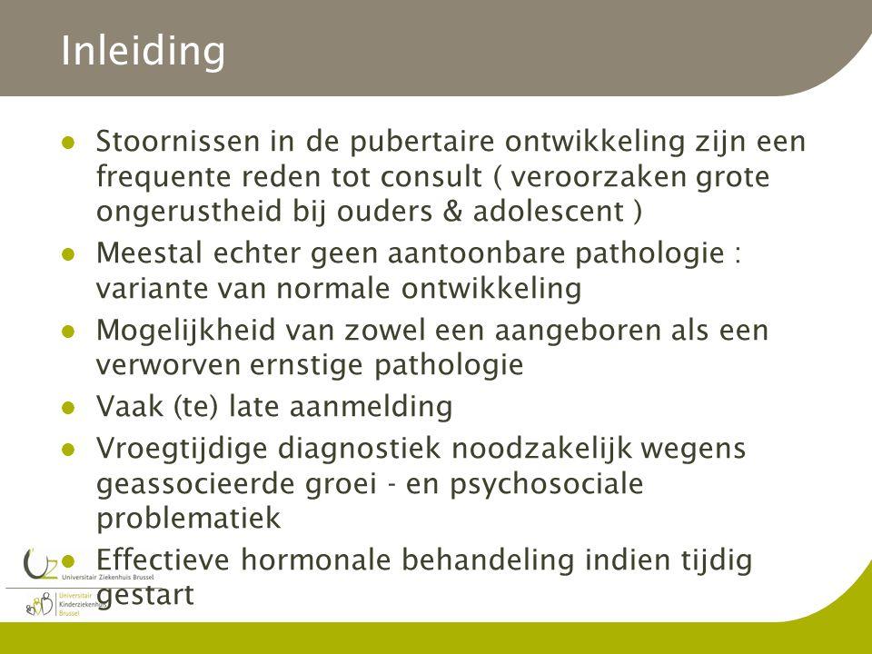 Inleiding Stoornissen in de pubertaire ontwikkeling zijn een frequente reden tot consult ( veroorzaken grote ongerustheid bij ouders & adolescent )