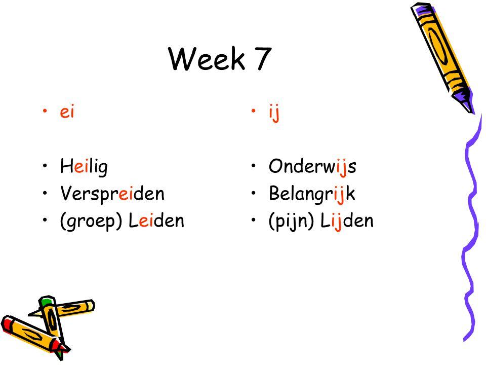 Week 7 ei Heilig Verspreiden (groep) Leiden ij Onderwijs Belangrijk