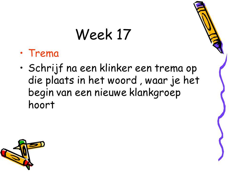 Week 17 Trema.
