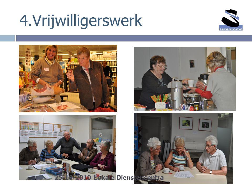 4.Vrijwilligerswerk 25-10-2010 Lokale Dienstencentra