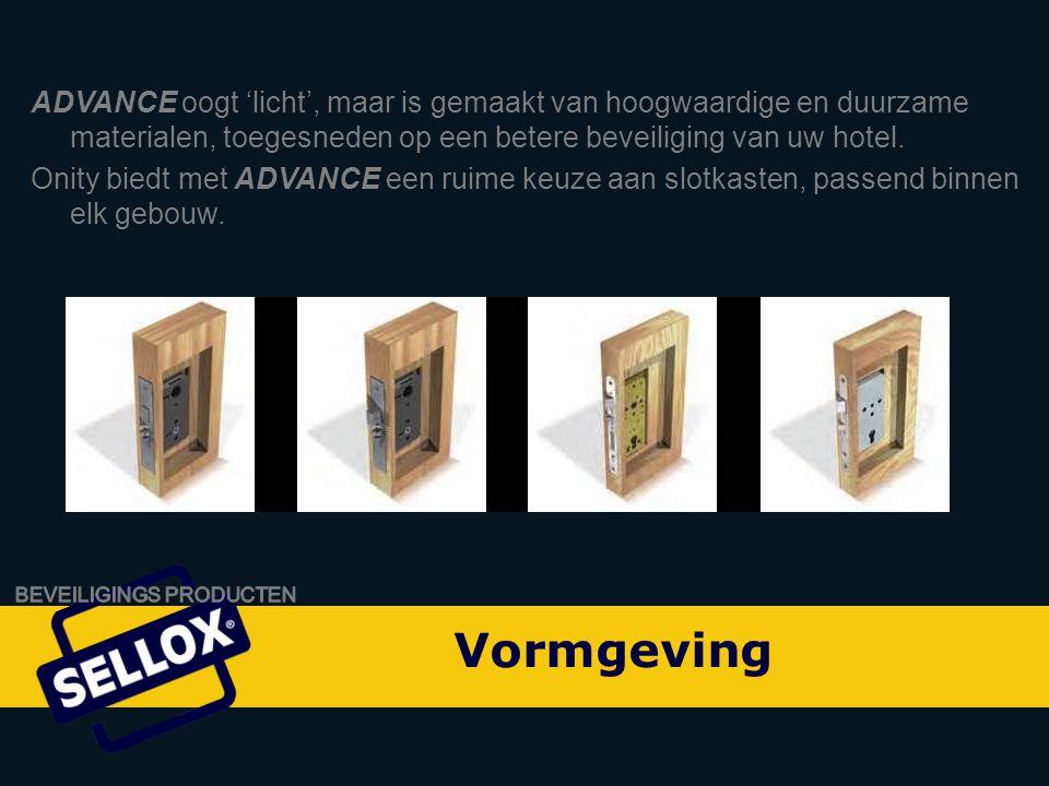 ADVANCE oogt 'licht', maar is gemaakt van hoogwaardige en duurzame materialen, toegesneden op een betere beveiliging van uw hotel.