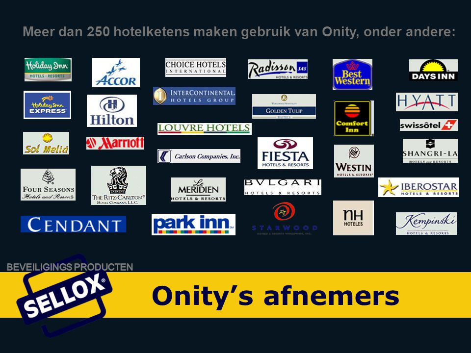 Meer dan 250 hotelketens maken gebruik van Onity, onder andere: