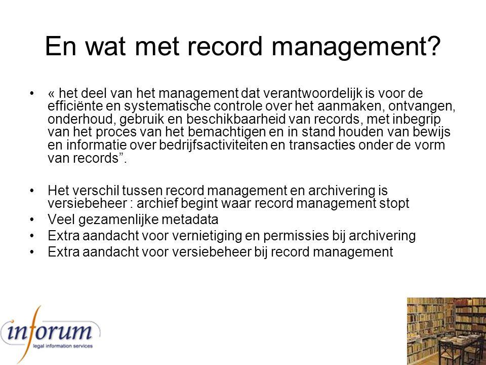 En wat met record management