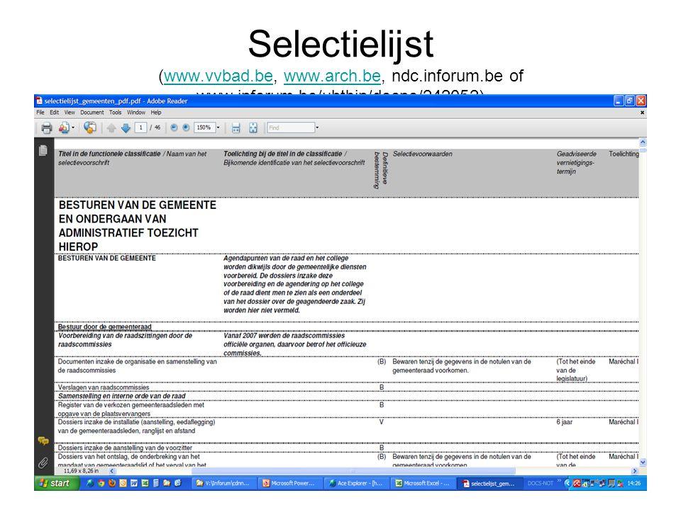 Selectielijst (www. vvbad. be, www. arch. be, ndc. inforum. be of www