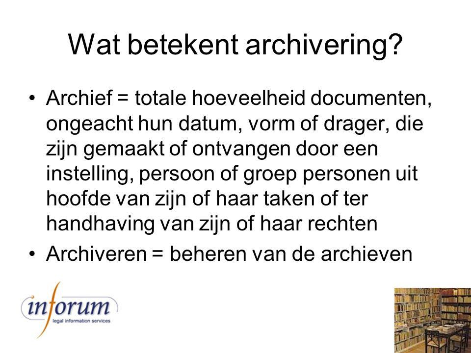 Wat betekent archivering