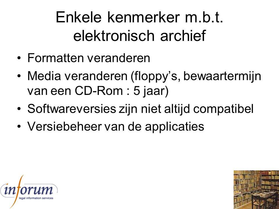 Enkele kenmerker m.b.t. elektronisch archief