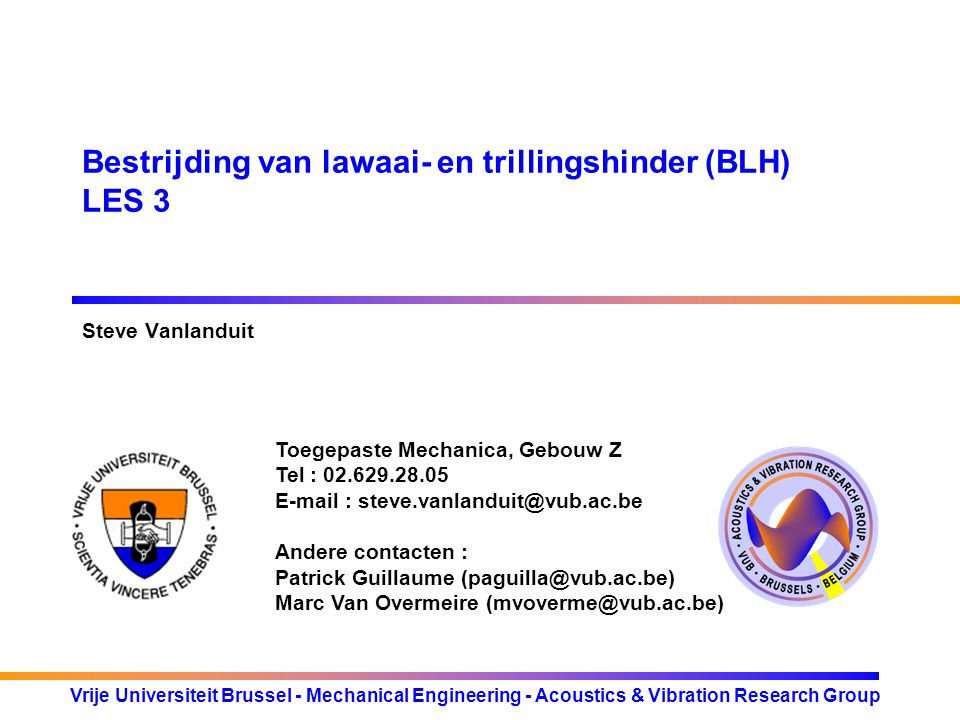 Bestrijding van lawaai- en trillingshinder (BLH) LES 3